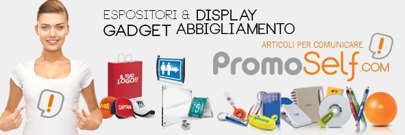 PROMOSELF.COM - Gadget, Articoli promozionali, Espositori, Abbigliamento personalizzato